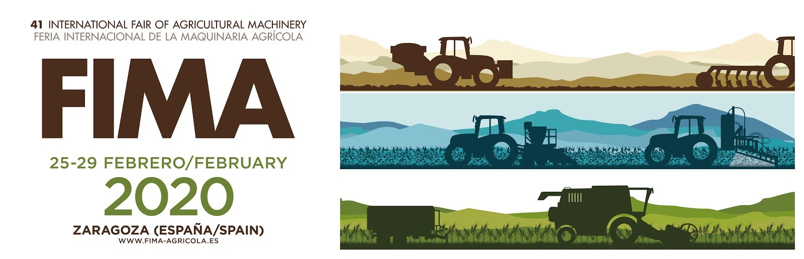 FIMA 2020 - International Fair of Agricultural Machinery in Zaragoza – Spain from 25 th to 29 th